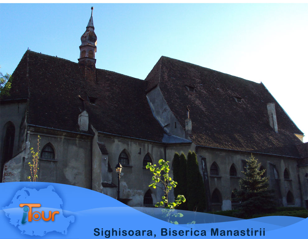 Sighisoara, Biserica Manastirii
